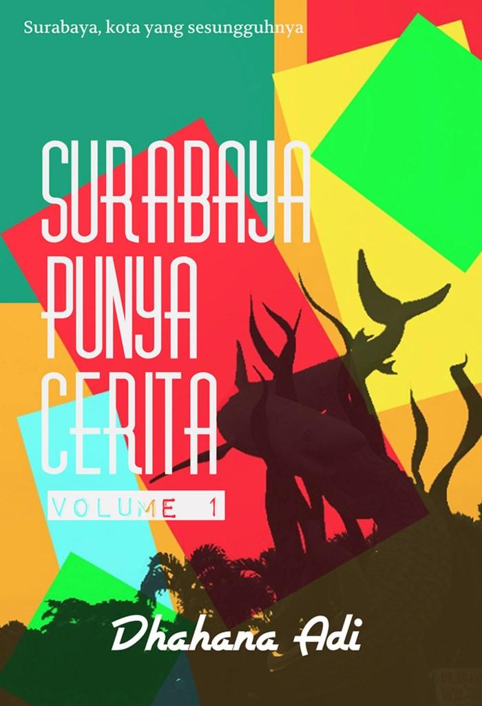 Cover buku Surabaya Punya Cerita